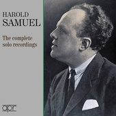 The Complete Solo Recordings de Harold Samuel