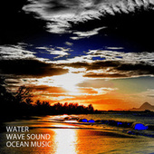 Water: Wave Sound Ocean Music by Yoga Music