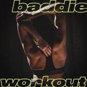 Baddie Workout de Various Artists