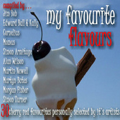 My Favourite Flavours von Various Artists