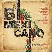 Bimexicano, Nuestros Clásicos Hechos Rock de Various Artists