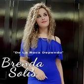 De la Roca Dependo by Brenda Solís