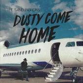 Dusty Come Home de The Sand Pigeons