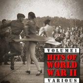 Hits Of World War II (Volume 1) von Various Artists