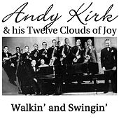 Walkin' And Swingin' by Andy Kirk