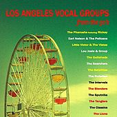 Los Angeles Vocal Groups from the 50's by Various Artists