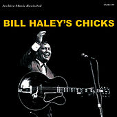 Bill Haley's Chicks von Bill Haley & the Comets