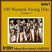 100 Western Swing Hits, Part 3 by Various Artists