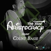 The Jazz Aristocracy: Count fra Count Basie