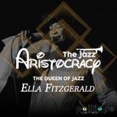 The Jazz Aristocracy: The Queen of Jazz fra Ella Fitzgerald