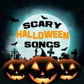 Scary Halloween Songs by Various Artists