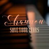 Save Your Tears von Shannon