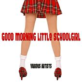 Good Morning Little Schoolgirl de Various Artists