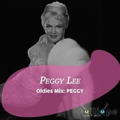 Oldies Mix: Peggy by Peggy Lee
