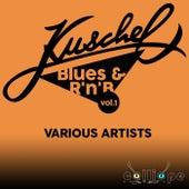 Kuschel Blues & R'n'B, Vol. 1 von Various Artists