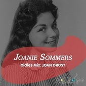 Oldies Mix: Joan Drost by Joanie Sommers