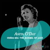 Oldies Mix: The Jezebel of Jazz fra Anita O'Day