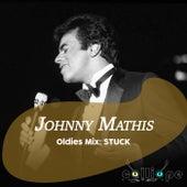 Oldies Mix: Stuck de Johnny Mathis