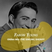 Oldies Mix: The Singing Sheriff by Faron Young