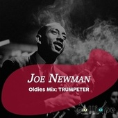 Oldies Mix: Trumpeter de Joe Newman