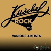 Kuschel Rock, Vol. 1 by Various Artists