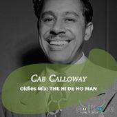Oldies Mix: The Hi De Ho Man by Cab Calloway