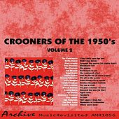 Crooners of the 50's, Vol. 2 by Various Artists