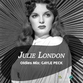 Oldies Mix: Gayle Peck by Julie London