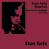 Stan Getz In Stockholm von Stan Getz
