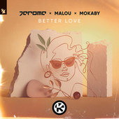 Better Love by Jerome