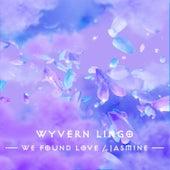 We Found Love / Jasmine fra Wyvern Lingo