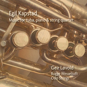 Music for Tuba, Piano and String Quartet by Geir Løvold