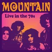 Live in the 70s von Mountain