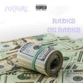 Racks On Racks by Culture