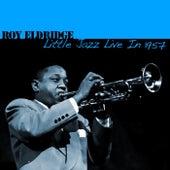 Little Jazz Live In 1957 by Roy Eldridge