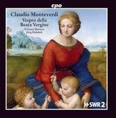 Monteverdi: Vespro della Beata Vergine, SV 206 by Il Gusto Barocco