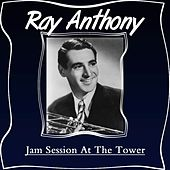 Jam Session At The Tower von Ray Anthony