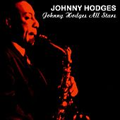Johnny Hodges All Stars by Johnny Hodges