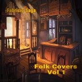 Folk Covers Vol I von Fabricio Saga