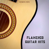 Flamenco Guitar Hits by Acoustic Hits
