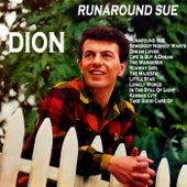 Runaround Sue de Dion