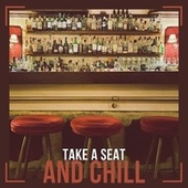 Take a Seat and Chill fra Various Artists