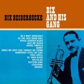 Bix And His Gang de Bix Beiderbecke