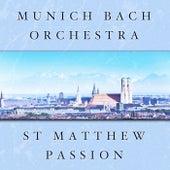 St Matthew Passion von Munich Bach Orchestra