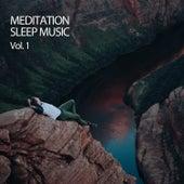 Meditation Sleep Music Vol. 1 by Meditation Music
