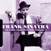 The Radio Years 1939-1955 (Volume 1) by Frank Sinatra