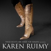 These Boots Are Made for Walkin' by Karen Ruimy