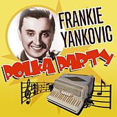 Polka Party de Frankie Yankovic