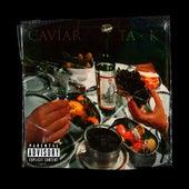 Caviar by TaK