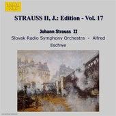 Strauss Ii, J.: Edition - Vol. 17 by Slovak Radio Symphony Orchestra
